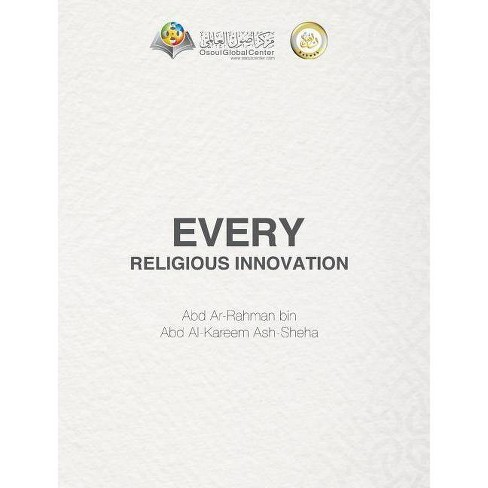 Every Religious Innovation Hardcover Edition - by  Osoul Center - image 1 of 1