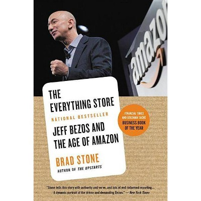 The Everything Store - by  Brad Stone (Paperback)