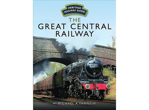 Great Central Railway (Hardcover) (Michael A. Vanns) - image 1 of 1