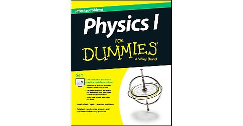 Physics 1 Practice Problems for Dummies (Paperback) - image 1 of 1
