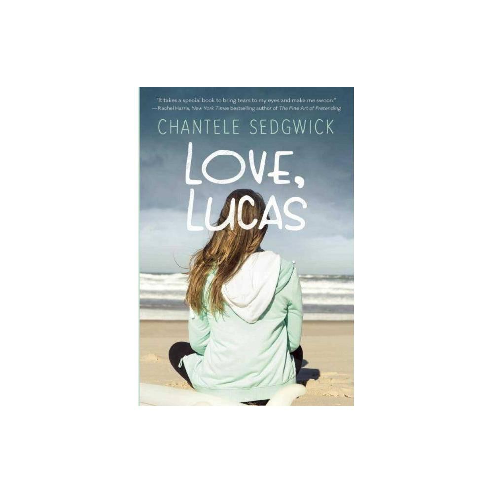 Love Lucas Love Lucas Novel By Chantele Sedgwick Paperback