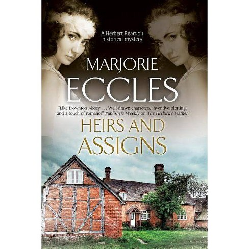 Heirs and Assigns - by  Marjorie Eccles (Hardcover) - image 1 of 1
