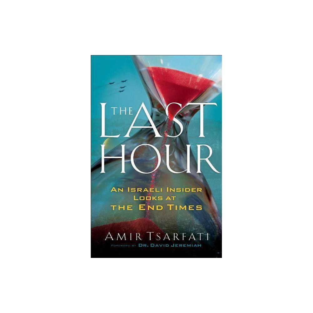 The Last Hour By Amir Tsarfati Paperback