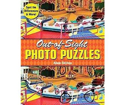 Out-of-Sight Photo Puzzles (Paperback) (Adam Ritchey) - image 1 of 1