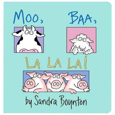 Moo, Baa, LA LA LA ( Boynton Board Books)by Sandra Boynton
