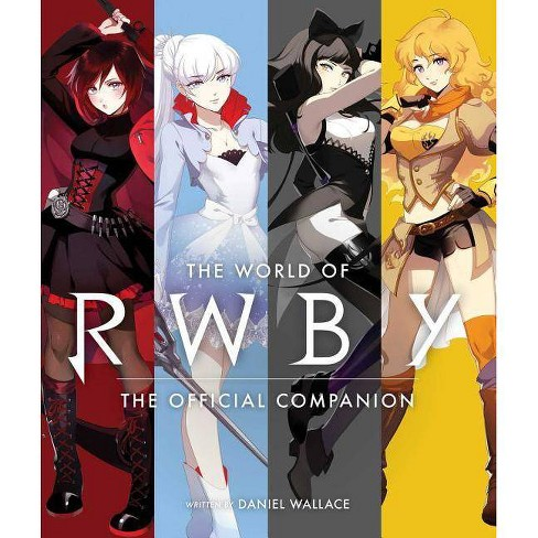 The World of Rwby - by  Daniel Wallace (Hardcover) - image 1 of 1