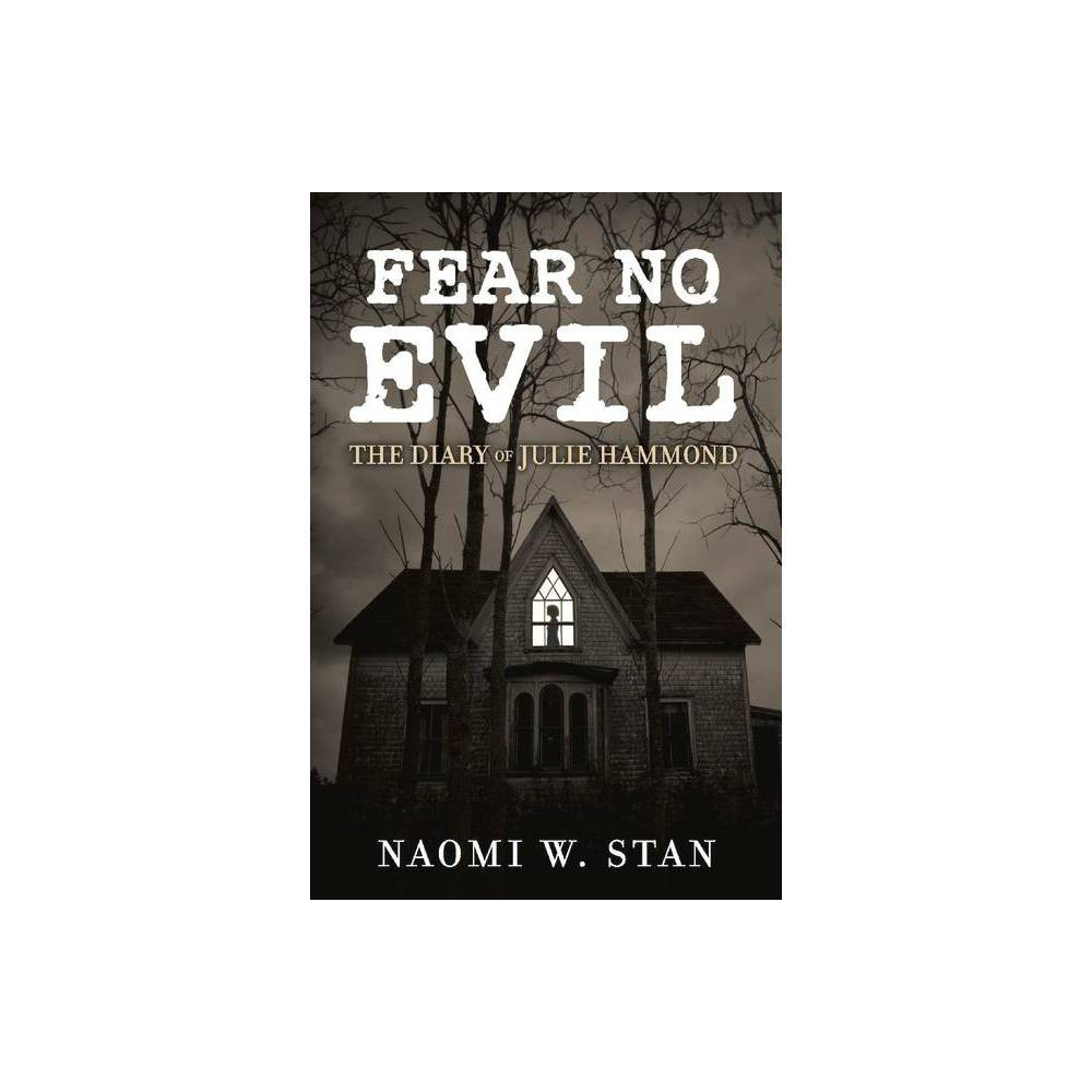 Fear No Evil By Naomi Stan Paperback