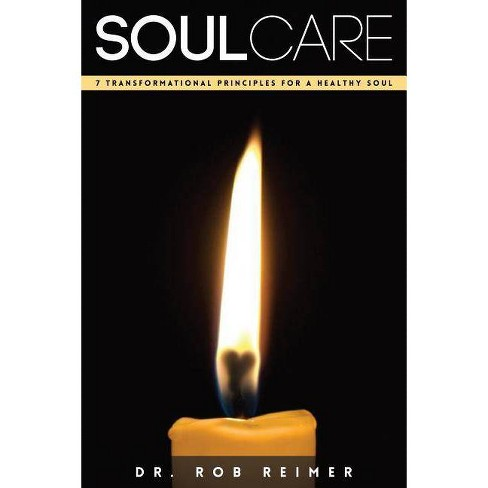 Soul Care - by  Rob Reimer (Paperback) - image 1 of 1