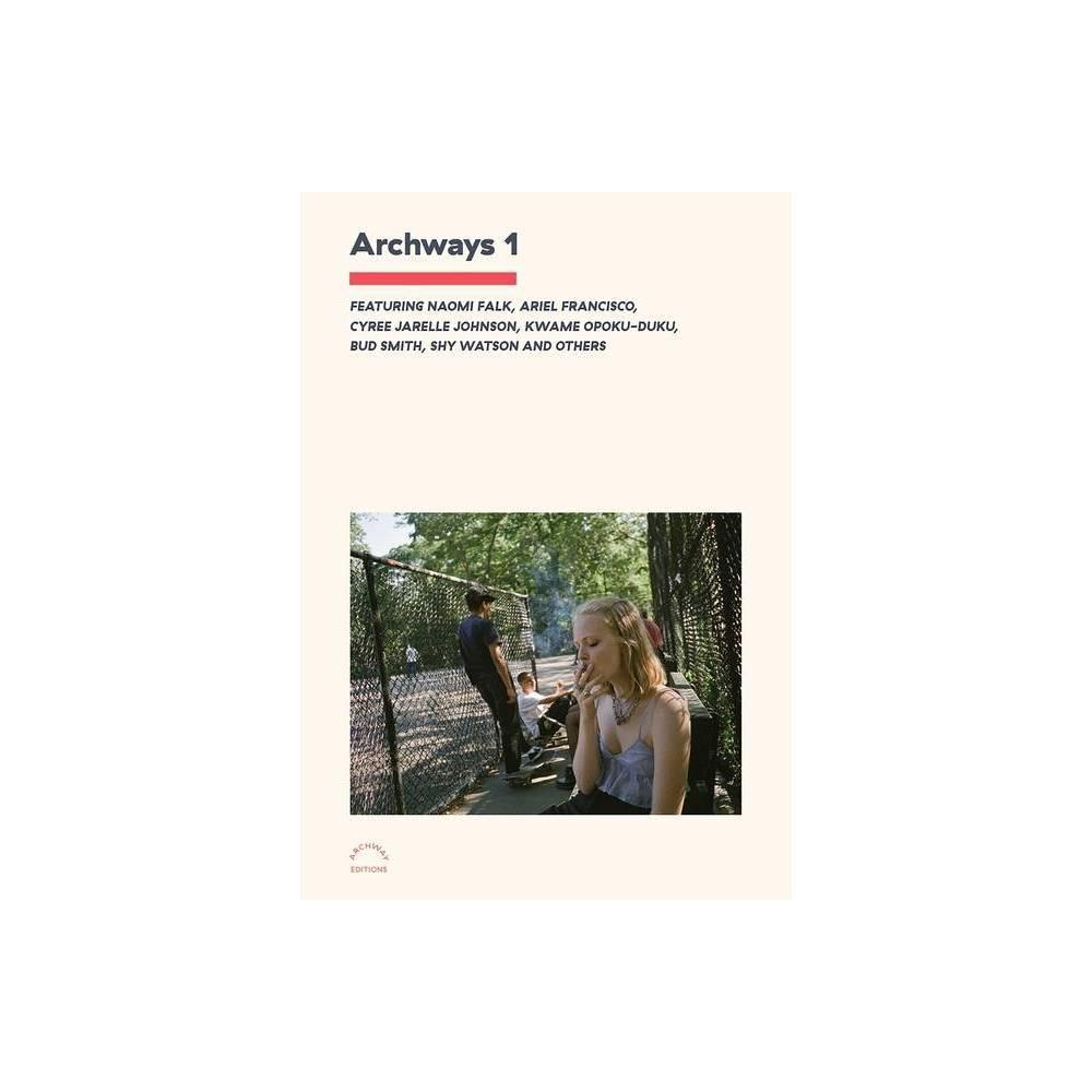Archways 1 By Chris Molnar Nicodemus Nicoludis Paperback