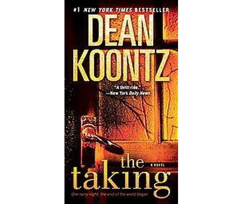 The Taking (Paperback) by Dean R. Koontz - image 1 of 1