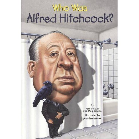 Who Was Alfred Hitchcock? - (Who Was...?) by  Pamela Pollack (Hardcover) - image 1 of 1