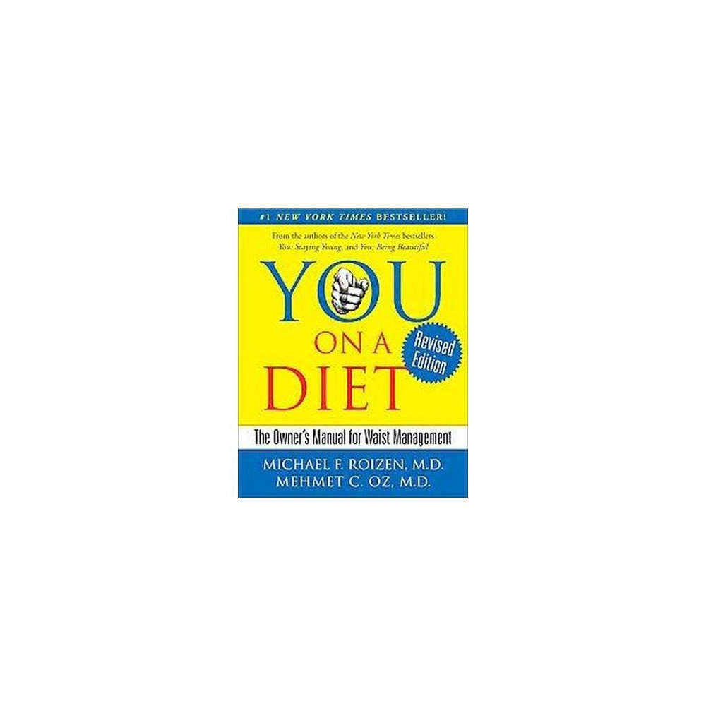 You on a Diet (Revised / Updated) (Hardcover) by Michael F. M.D. Roizen