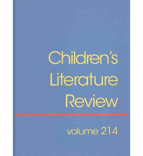 Children's Literature Review : Reviews, Criticism, and Commentary on Books for Children and Young People - image 1 of 1