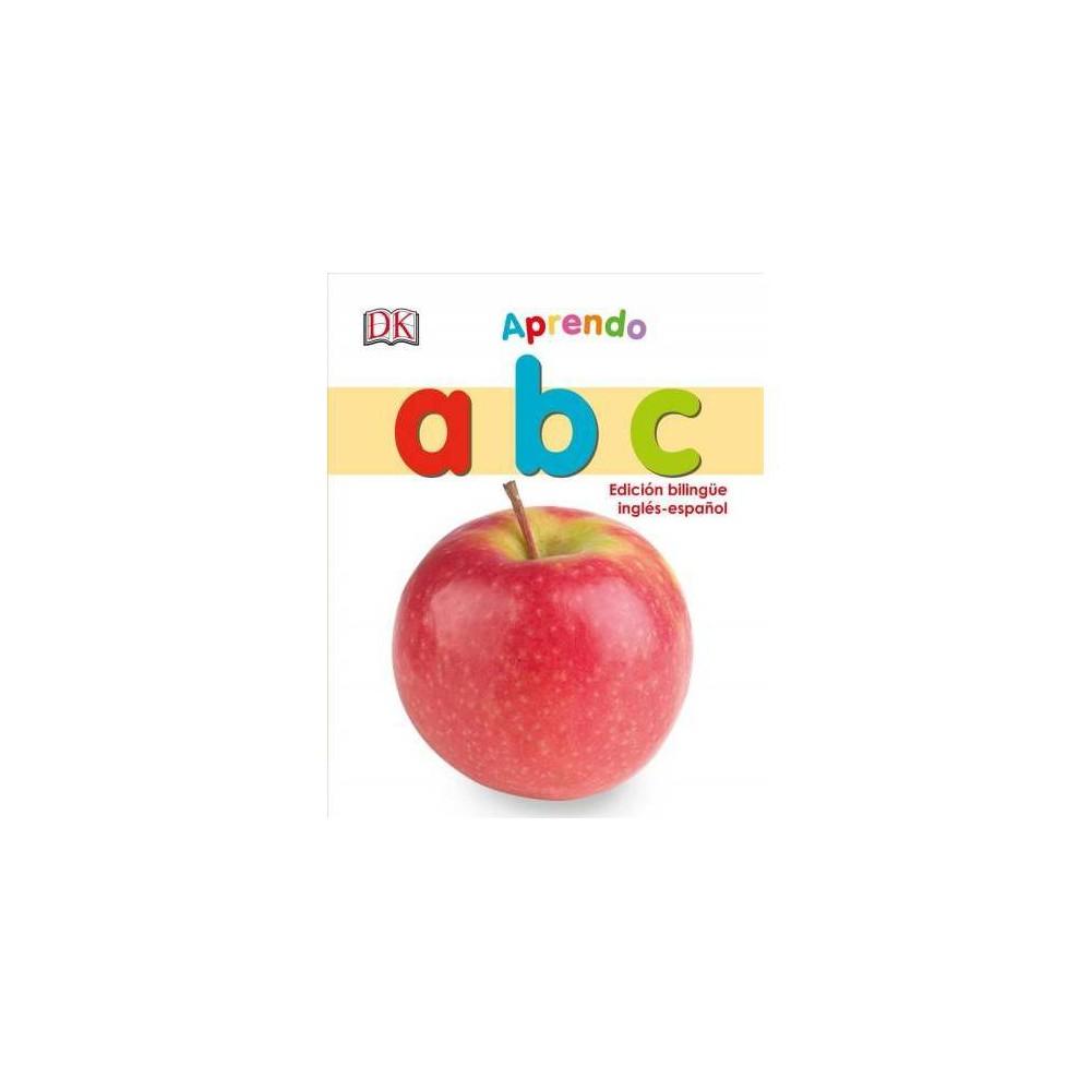 My First Bilingual A B C Board Book