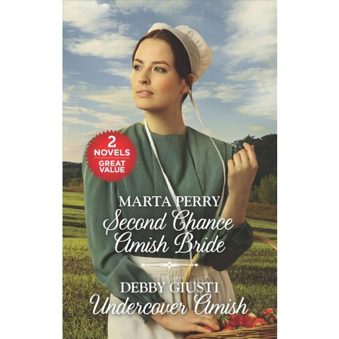 second chance amish bride and undercover amish by marta perry
