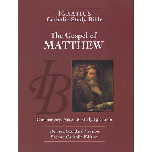 The Gospel of Matthew - (Ignatius Catholic Study Bible) 2 Edition by Scott  Hahn (Paperback)