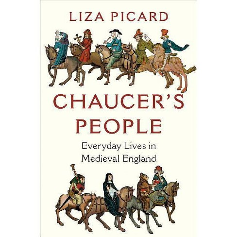 Chaucer's People - by  Liza Picard (Hardcover) - image 1 of 1