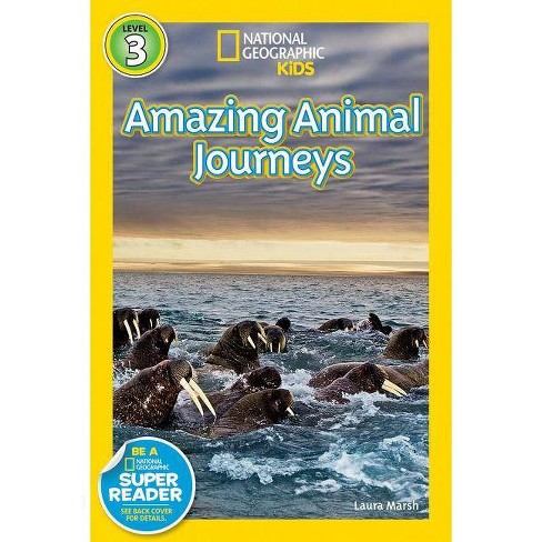 Great Migrations Amazing Animal Journeys - (Readers) by  Laura Marsh (Paperback) - image 1 of 1