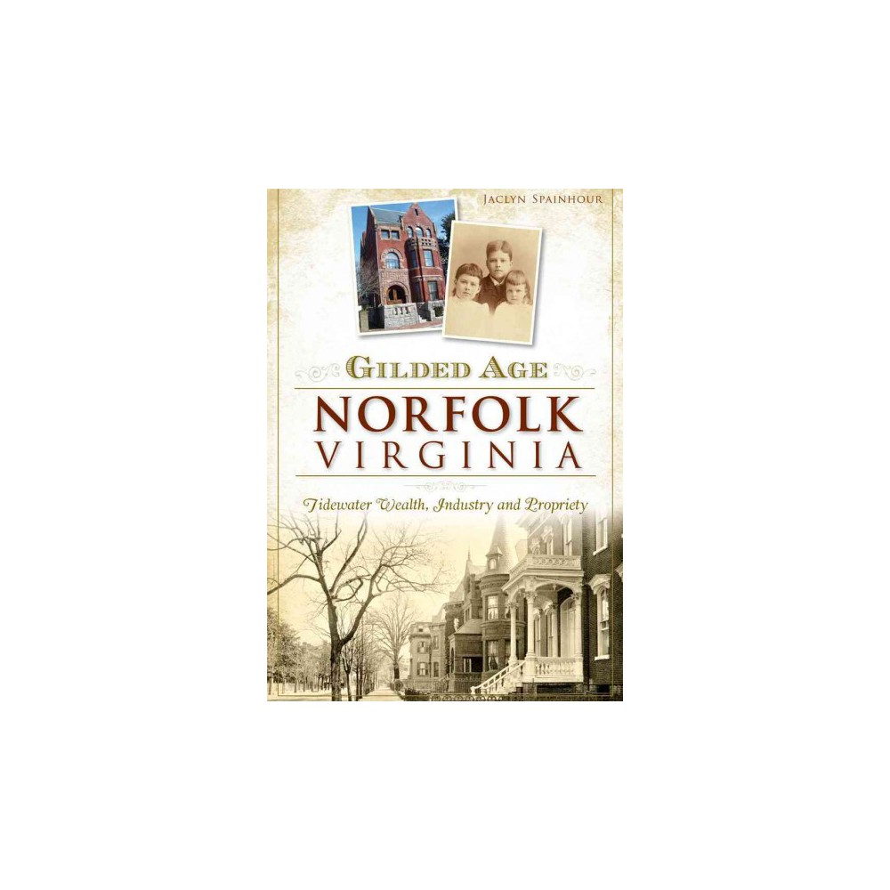 Gilded Age Norfolk, Virginia (Paperback)
