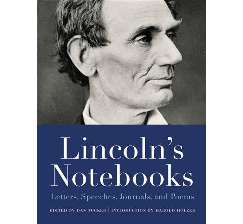 Lincoln's Notebooks : Letters, Speeches, Journals, and Poems (Paperback) - image 1 of 1