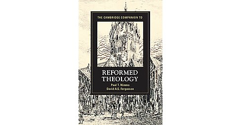 Cambridge Companion to Reformed Theology (Hardcover) - image 1 of 1