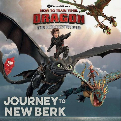 Journey to New Berk -  (How to Train Your Dragon: The Hidden World) by Various (Paperback) - image 1 of 1