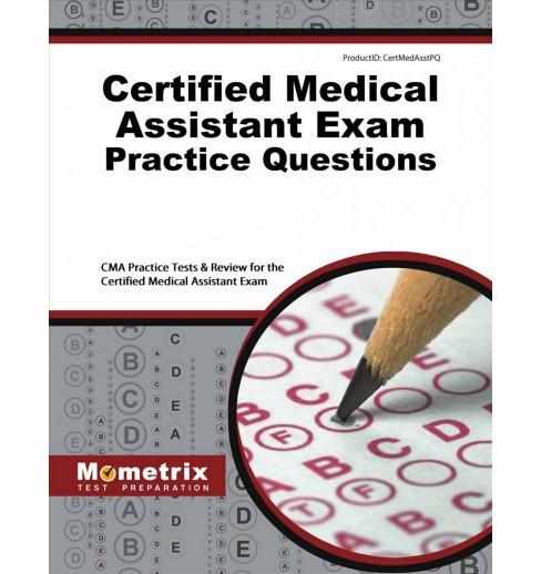 certified medical assistant exam practice questions : cma practice ...