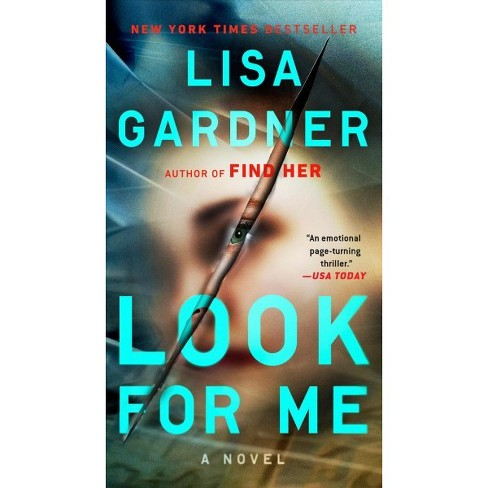 Look for Me -  Reprint (D. D. Warren and Flora Dane) by Lisa Gardner (Paperback) - image 1 of 1