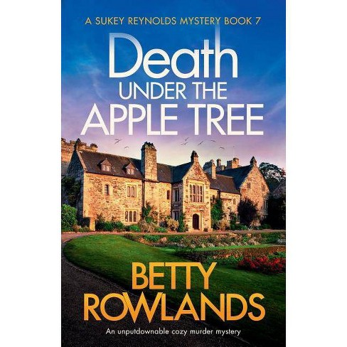 Death under the Apple Tree - (Sukey Reynolds Mystery) by  Betty Rowlands (Paperback) - image 1 of 1