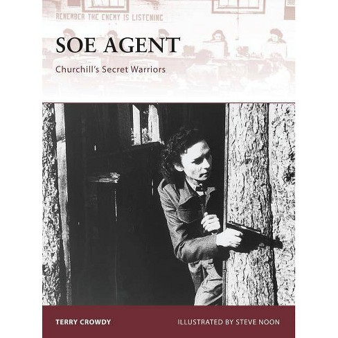 SOE Agent - (Warrior) by  Terry Crowdy (Paperback) - image 1 of 1