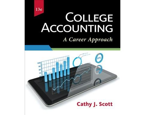 College Accounting : A Career Approach (Hardcover) (Cathy J. Scott) - image 1 of 1