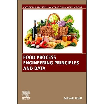 Food Process Engineering Principles and Data - by  Michael Lewis (Paperback)