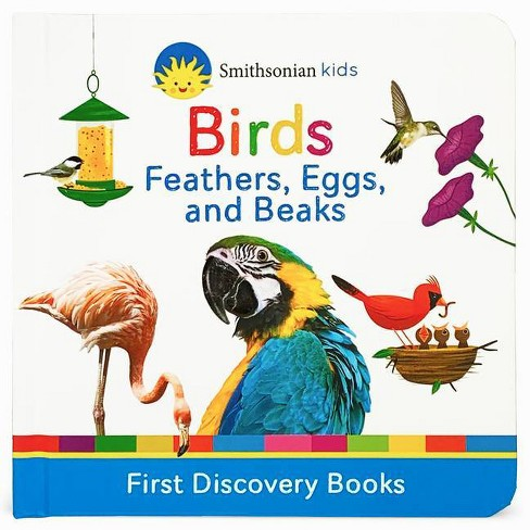 Birds - (Smithsonian Kids First Discovery Books) by  Scarlett Wing (Board_book) - image 1 of 1