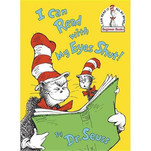 I Can Read with My Eyes Shut! (Beginner Books) (Hardcover) by Dr. Seuss - image 1 of 1