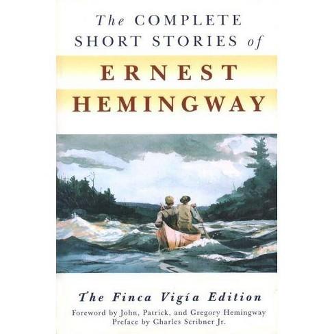 The Complete Short Stories of Ernest Hemingway - (Paperback) - image 1 of 1