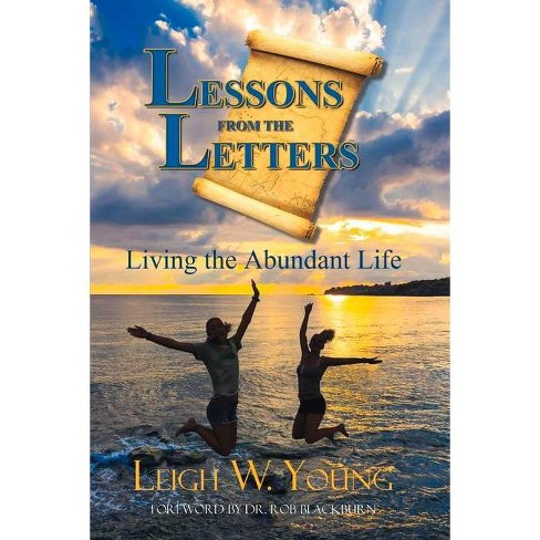 Lessons from the Letters, Volume 1 - by  Leigh W Young (Paperback) - image 1 of 1