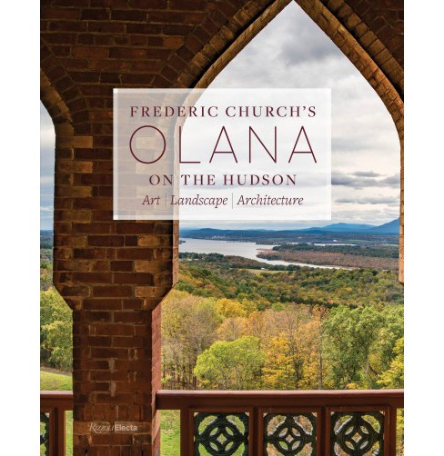 Frederic Church's Olana on the Hudson : Art, Landscape, Architecture -  (Hardcover) - image 1 of 1