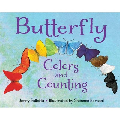 Butterfly Colors and Counting - (Jerry Pallotta's Counting Books)by Jerry Pallotta (Board Book)