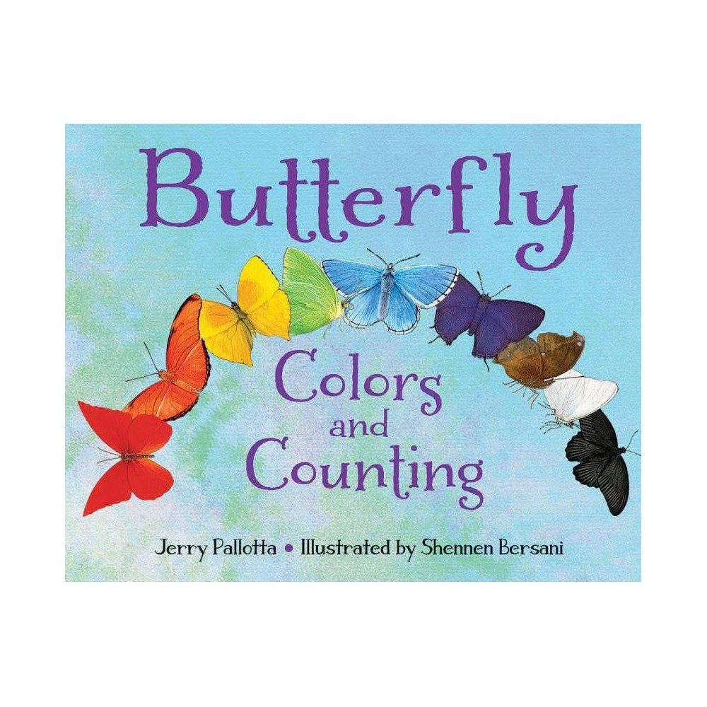 Butterfly Colors And Counting Jerry Pallotta S Counting Books By Jerry Pallotta Board Book