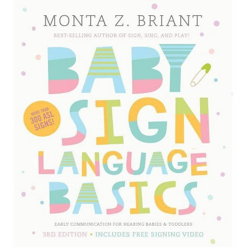 Baby Sign Language Basics - by  Monta Z Briant (Paperback) - image 1 of 1