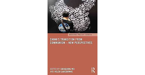 China's Transition from Communism : New Perspectives (Hardcover) - image 1 of 1