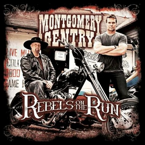 Montgomery Gentry - Rebels on the Run (CD) - image 1 of 1