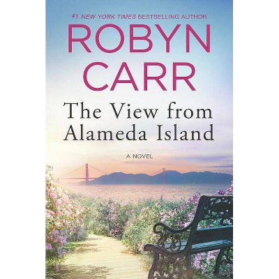 View from Alameda Island -  by Robyn Carr (Paperback)
