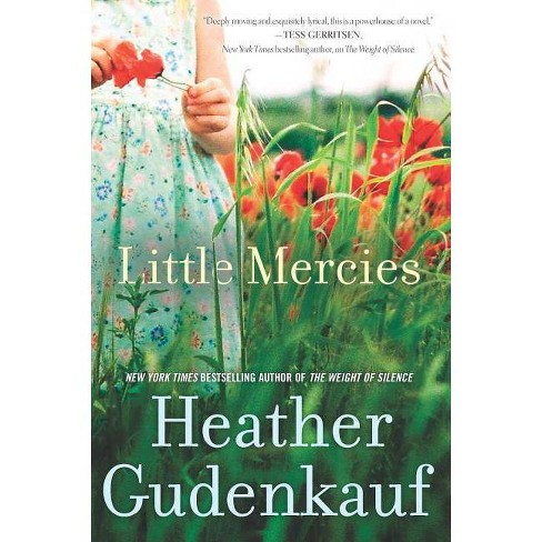 Little Mercies (Paperback) by Heather Gudenkauf - image 1 of 1