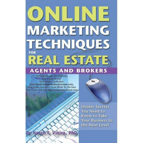 Online Marketing Techniques for Real Estate Agents & Brokers - by  Karen Vieira (Paperback) - image 1 of 1