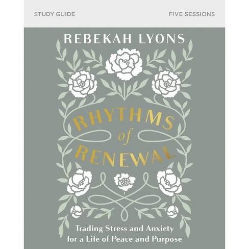 Rhythms of Renewal Study Guide - by  Rebekah Lyons (Paperback) - image 1 of 1