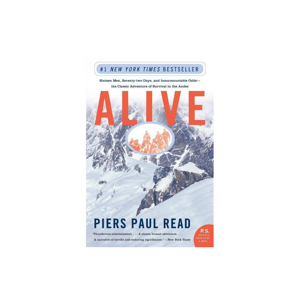 Alive By Piers Paul Read Paperback