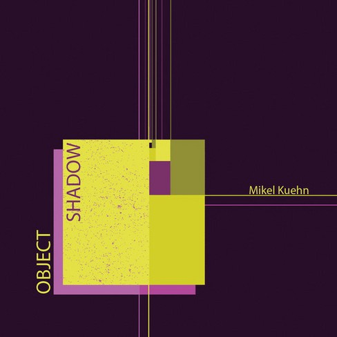Ensemble Dal Niente - Kuehn:Object/Shadow (CD) - image 1 of 1