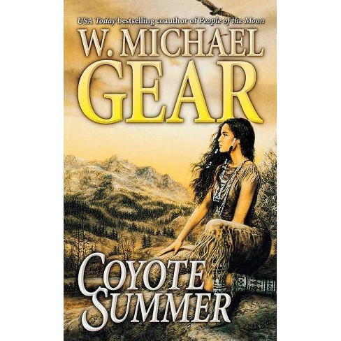 Coyote Summer - (Man from Boston, 2) by  W Michael Gear (Paperback) - image 1 of 1