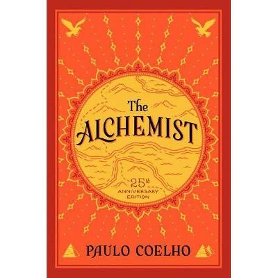 The Alchemist (Anniversary) (Paperback) by Paulo Coelho